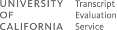 University of California Transcript Evaluation Service